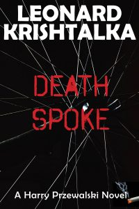 Death Spoke, A Harry Przewalski Novel