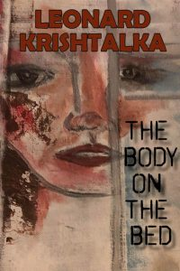 The Body on the Bed, by Leonard Krishtalka